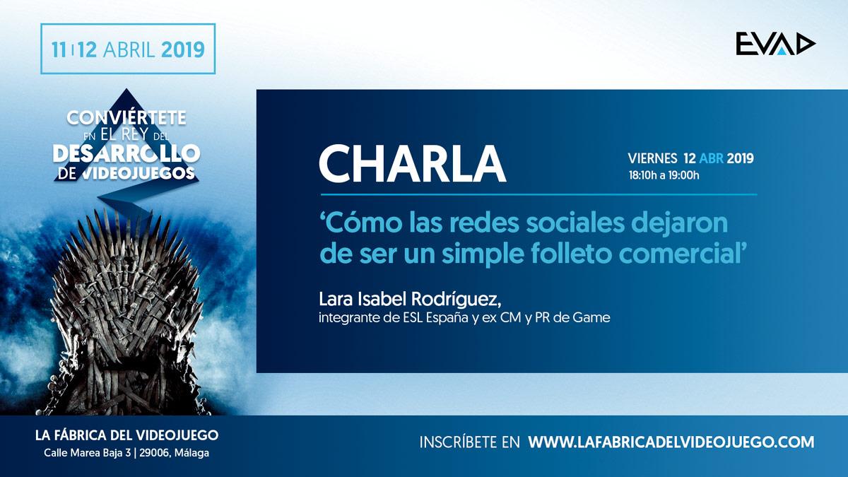 """CHARLA """"CÓMO LAS REDES DEJARON DE SER UN SIMPLE FOLLETO COMERCIAL"""" POR LARA ISABEL RODRÍGUEZ"""