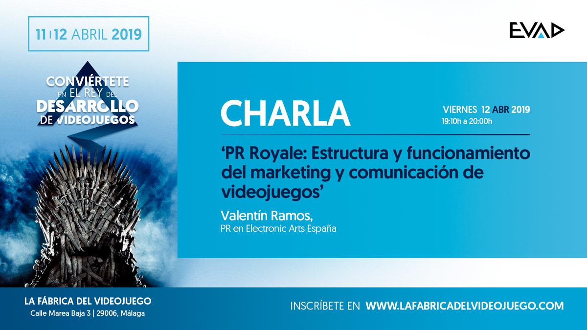"""CHARLA """"PR Royale: Estructura y funcionamiento del marketing y comunicación de videojuegos"""" por Valentín Ramos"""